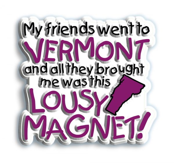 lousy vermont magnet